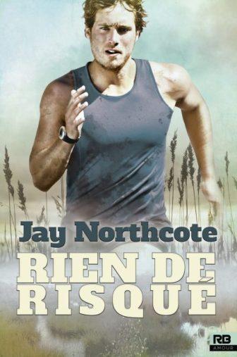 NORTHCOTE-Jay-Rien-de-2-Rien-de-risque-440x664